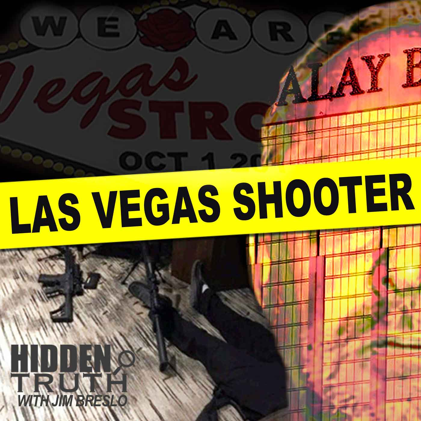 Hidden Truth Las Vegas Shooter Podcast